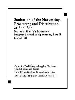 Sanitation Harvesting, Processing and Distribution of Shellfish, Vol. 2 book written by Food Safety Center