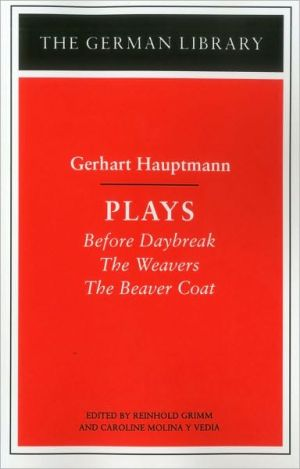 Plays, Vol. 57 book written by Gerhart J. Hauptmann