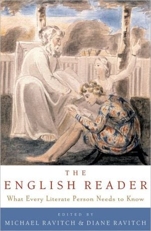 The English Reader: What Every Literate Person Needs to Know written by Michael Ravitch