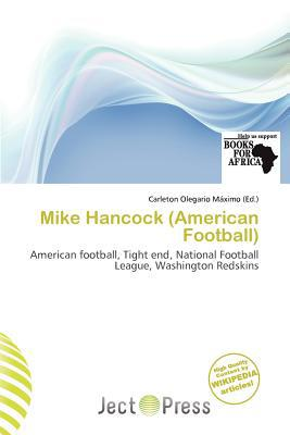 Mike Hancock (American Football) written by Carleton Olegario M. Ximo