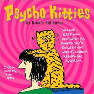 Psycho Kitties book written by Nicole Hollander