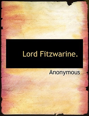Lord Fitzwarine. book written by Anonymous