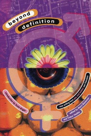 Beyond Definition: New Writing from Gay and Lesbian San Francisco book written by Marci Blackman
