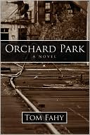 Orchard Park book written by Tom Fahy