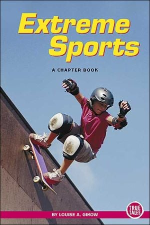 Extreme Sports book written by A Chapter Book