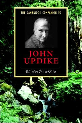 The Cambridge Companion to John Updike book written by Stacey Olster