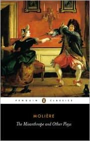 The Misanthrope and Other Plays: A New Selection book written by Moliere
