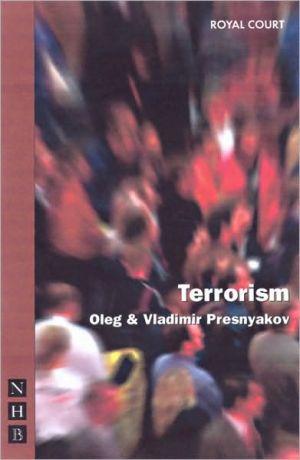 Terrorism book written by Oleg Presnyakow