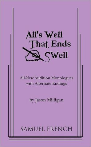 All's Well That Ends Swell book written by Jason Milligan