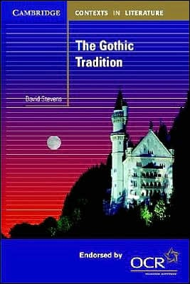 The Gothic Tradition book written by David Stevens