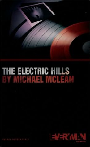 The Electric Hills book written by Michael McLean