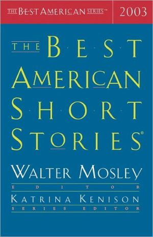 The Best American Short Stories 2003 written by Walter Mosley