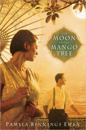 The Moon in the Mango Tree book written by Pamela Ewen