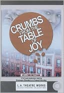 Crumbs from the Table of Joy book written by Lynn Nottage