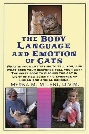 Body Language and Emotion of Cats written by Myrna Milani