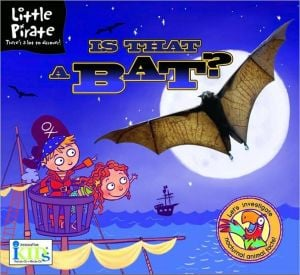 Is That a Bat? book written by Lawrence Schimel