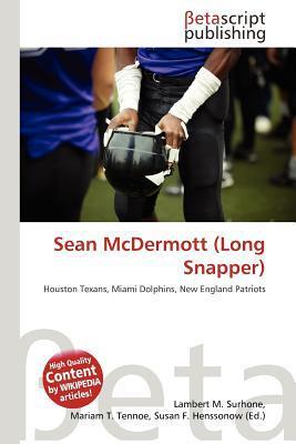 Sean McDermott (Long Snapper) written by Lambert M. Surhone