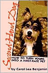 Second-Hand Dog: How to Turn Yours into a First-Rate Pet book written by Carol Lea Benjamin