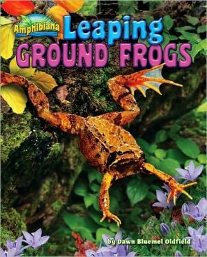 Leaping Ground Frogs book written by Dawn Bluemel Oldfield