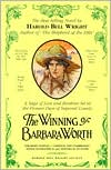The Winning of Barbara Worth book written by Harold Bell Wright