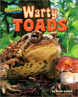Warty Toads book written by Meish Goldish