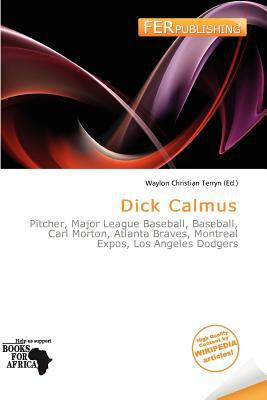 Dick Calmus written by Waylon Christian Terryn