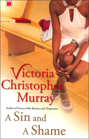 A Sin and a Shame book written by Victoria Christopher Murray