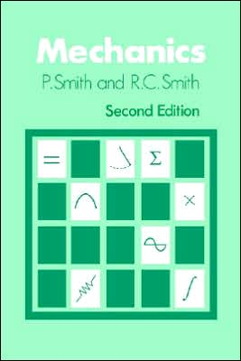 Mechanics book written by Peter Smith
