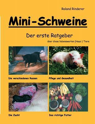 Mini-Schweine book written by Roland Rinderer