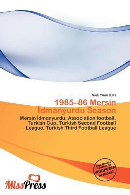 1985-86 Mersin Dmanyurdu Season written by Niek Yoan