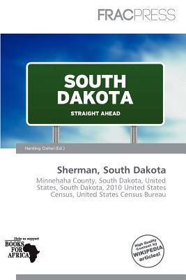 Sherman, South Dakota written by Harding Ozihel