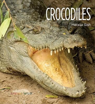 Crocodiles book written by Melissa Gish