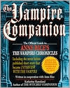 Vampire Companion: The Official Guide to Anne Rice's The Vampire Chronicles book written by Katherine Ramsland