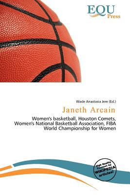 Janeth Arcain written by Wade Anastasia Jere
