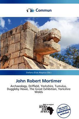 John Robert Mortimer written by