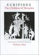 Euripides: The Children of Heracles book written by Euripides