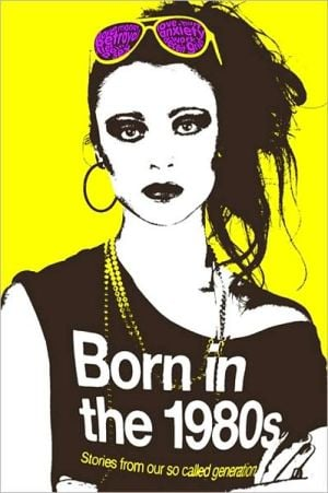 Born in the 1980s book written by Catherine Browne