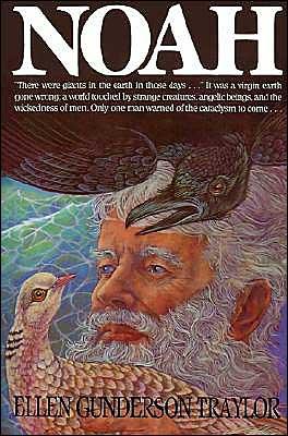 Noah book written by Ellen Gunderson Traylor