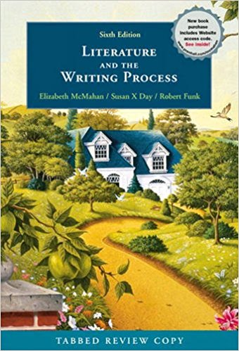 Literature and the Writing Process book written by Elizabeth McMahan