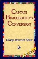 Captain Brassbound's Conversion book written by George Bernard Shaw