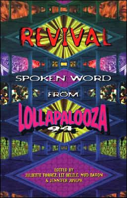 Revival: Spoken Word from Lollapalooza 94 book written by Juliette Torrez