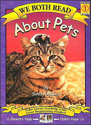 About Pets (We Both Read Series) book written by Sindy McKay