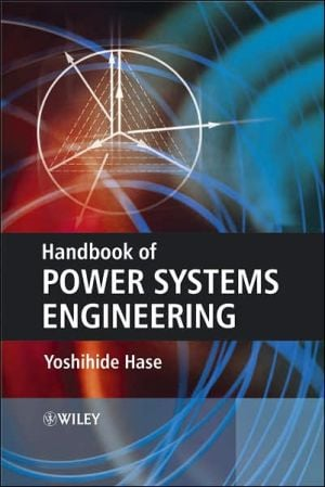 Handbook of Power System Engineering book written by Yoshihide Hase