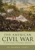 The American Civil War: An Anthology of Essential Writings book written by Ian Frederick Finseth