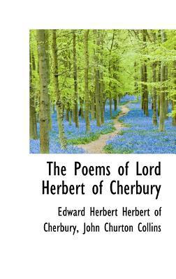 The Poems of Lord Herbert of Cherbury book written by Cherbury, Edward Herbert He