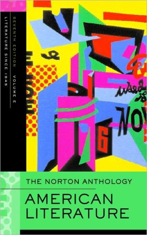 The Norton Anthology of American Literature: Volume E: 1945 to the Present book written by Jerome Klinkowitz