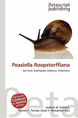 Peasiella Roepstorffiana written by Lambert M. Surhone