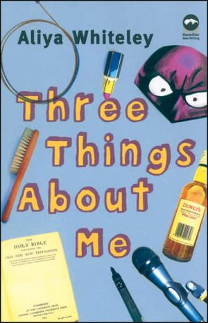 Three Things About Me book written by Aliya Whiteley
