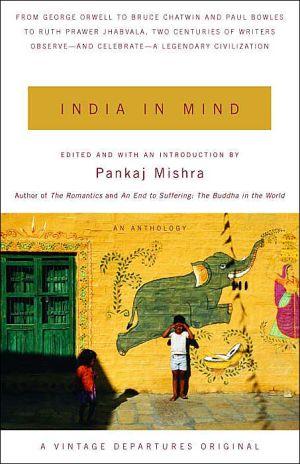 India in Mind book written by Pankaj Mishra