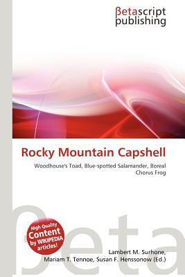 Rocky Mountain Capshell written by Lambert M. Surhone